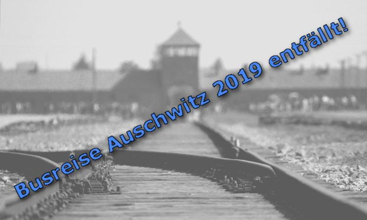 Auschwitz-Reise abgesagt!